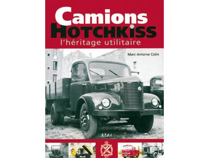CAMIONS HOTCHKISS L'HERITAGE UTILITAIRE