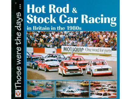 HOT RODS & STOCK CAR RACING