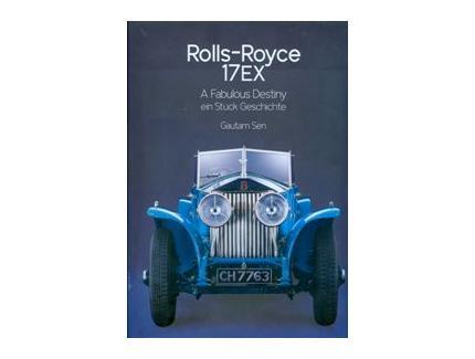 Rolls-Royce 17EX A Fabulous Destiny