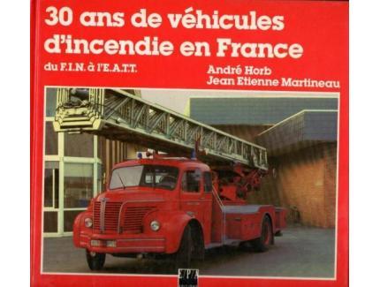 3O ans de véhicules d'incendie en France