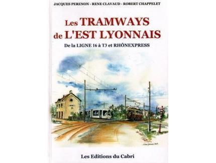 LES TRAMWAYS DE L'EST LYONNAIS