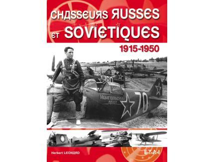 CHASSEURS RUSSES ET SOVIETIQUES 1915-1950