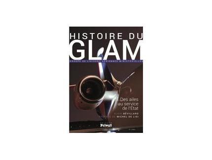 Histoire du Glam ; des ailes au service de la nation