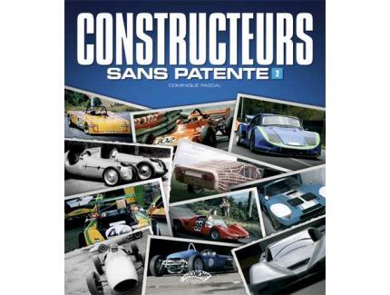 CONSTRUCTEURS SANS PATENTE TOME 2