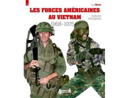 Les forces américaines au Vietnam T2 1968-1975