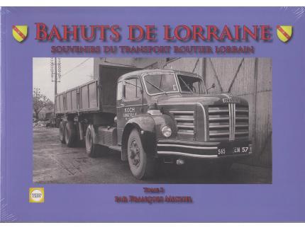 BAHUTS DE LORRAINE T3