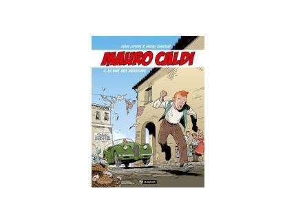 MAURO CALDI Tome 4 - LA BAIE DES MENTEURS