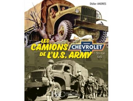 LES CAMIONS DE L' US ARMY CHEVROLET