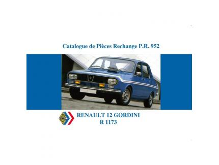 CATALOGUE DE PIECES DETACHEES PR952, RENAULT 12 GORDINI R1173