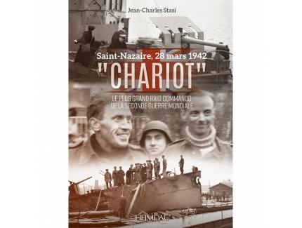 "SAINT NAZAIRE, 28 MARS 1942 ""CHARIOT"""