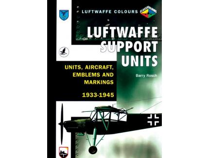 LUFTWAFFE SUPPORT UNITS AND AIRCRAFT 1939-45
