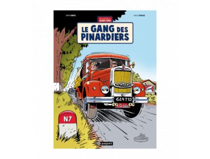 UNE AVENTURE DE JACQUES GIPAR TOME 1 : LE GANG DES PINARDIERS