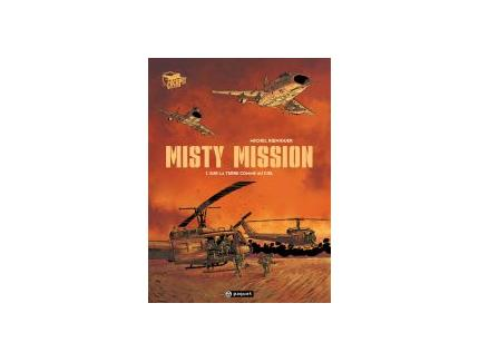 MISTY MISSION - SUR LA TERRE COMME AU CIEL Tome 1