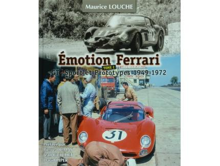 EMOTION FERRARI T.2 GT, SPORT ET PROTO 1949-1972