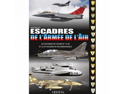 HISTOIRES DES ESCADRES DE L'ARMEE DE L'AIR