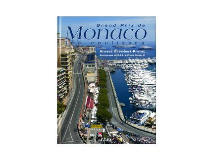 Grand Prix de Monaco - Les coulisses