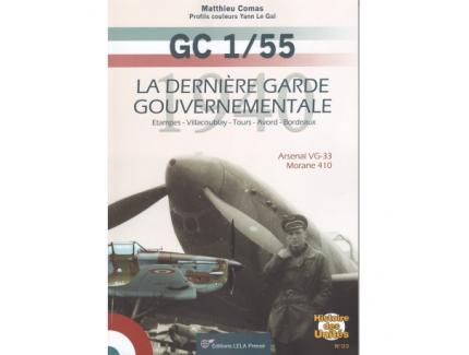 Le GC 1/55. La dernière garde gouvernementale. 1940.