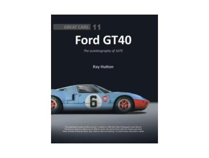 FORD GT40, THE AUTOBIOGRAPHY OF 1075