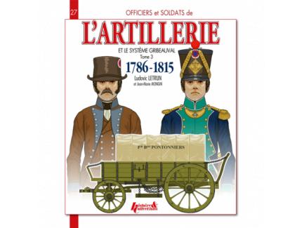 L'ARTILLERIE ET LE SYSTEME GRIBEAUVAL T3