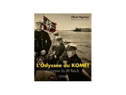 """L'ODYSSà‰E DU KOMET """"CORSAIRE DU IIIe REICH """""""