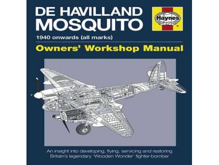 DE HAVILLAND MOSQUITO 1940  OWNERS' WORKSHOP MANUAL