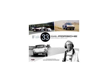 Peter Falk - 33 Years of Porsche Rennsport and Development Porsche
