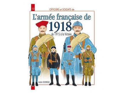 L'ARMEE FRANCAISE DE 1918