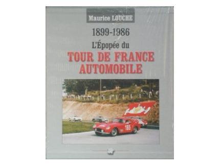 L'Epopée du Tour de France Automobile 1899-1986