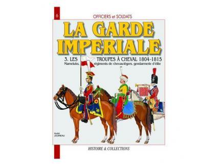 LA GARDE IMPERIALE T3