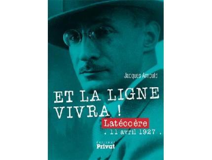 ET LA LIGNE VIVRA ! LATECOERE11 AVRIL 1927
