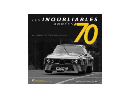LES INOUBLIABLES ANNEES 70, LES VOITURES DE TOURISME (1970-1974)