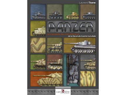 PANZER, L'encyclopédie des chars allemands de la seconde guerre mondiale