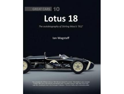 """LOTUS 18 : AUTOBIOGRAPHY OF STIRLING MOSS """"912"""""""