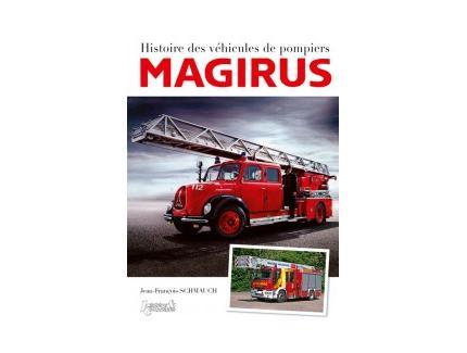 HISTOIRES DES VEHICULES DE POMPIERS MAGIRUS