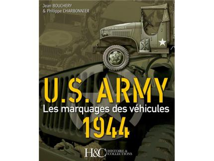 US ARMY LES MARQUAGES DES VEHICULES 1944