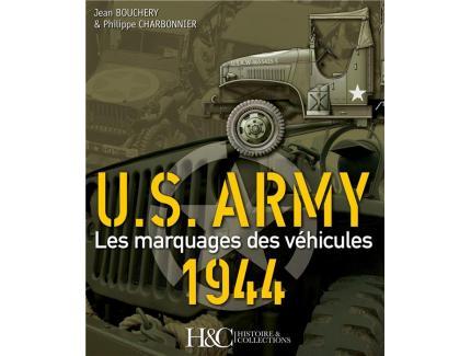 US ARMY LES MARQUAGES DES VEHICULES 1944