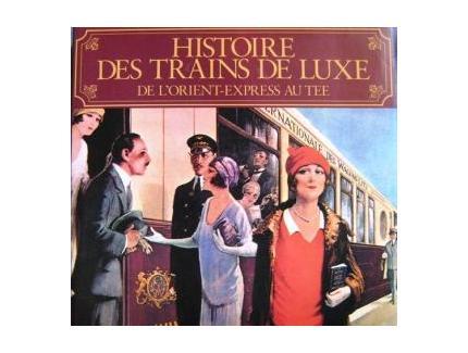 Histoire des trains de luxe