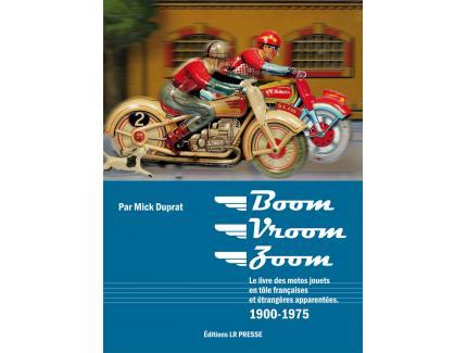 Boom, vroom, zoom, toutes les motos françaises en tà´le et étrangères apparentées