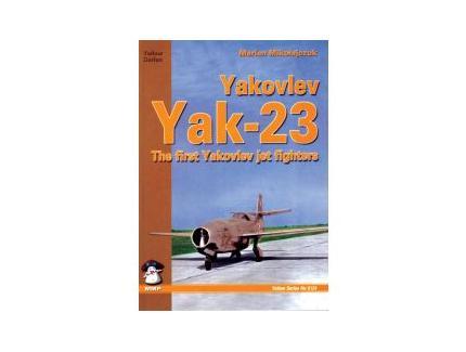 YAK-23 THE FIRST YAKOVLEV JET FIGHTERS