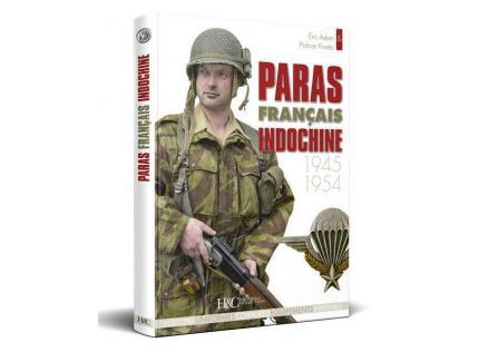 Paras français. Indochine 1945-1954