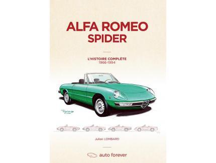 Alfa Romeo Spider 105-115 : L'Histoire complète 1966-1994