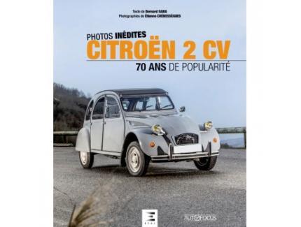 PHOTOS INEDITES - CITROEN 2CV, 70 ANS DE POPULARITE