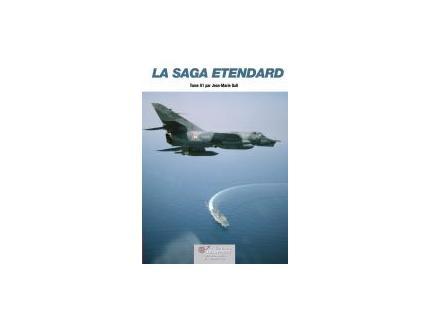 LA SAGA ETENDARD TOME 01