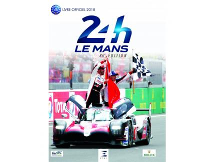 24 H LE MANS, LIVRE OFFICIEL 2018