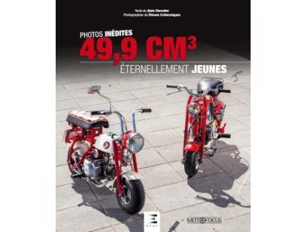 PHOTOS INEDITES 49,9 CM3 ETERNELLEMENT JEUNES