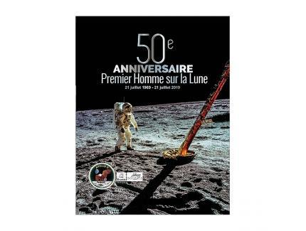 50e ANNIVERSAIRE. PREMIER HOMME SUR LA LUNE