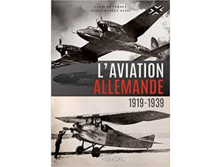 L'AVIATION ALLEMANDE 1919-1939