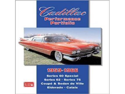CADILLAC PERFORMANCE PORTFOLIO 1959-1966