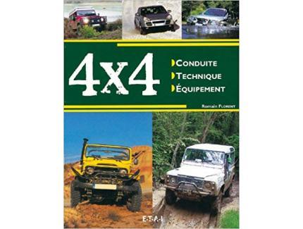 4X4 CONDUITE, TECHNIQUE, EQUIPEMENT