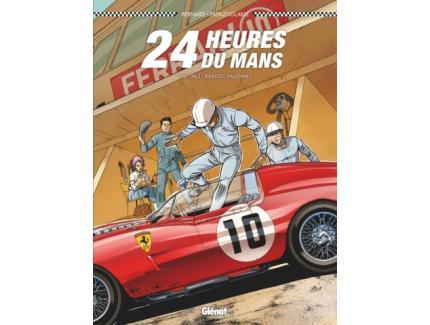 24 HEURES DU MANS - 1961-1963 : RIVALITES ITALIENNES GLENAT